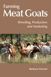 Farming Meat Goats by Barbara Vincent