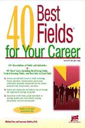 40 Best Fields for Your Career by Michael Farr