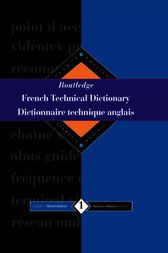 Routledge French Technical Dictionary Dictionnaire technique anglais by Yves Arden