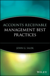 Accounts Receivable Management Best Practices by John G. Salek