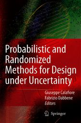 Probabilistic and Randomized Methods for Design under Uncertainty by Giuseppe Calafiore