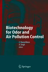 Biotechnology for Odor and Air Pollution Control by Zarook Shareefdeen