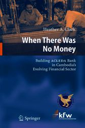 When There Was No Money by Heather A. Clark