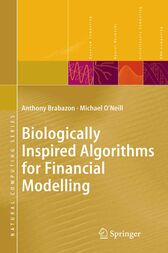 Biologically Inspired Algorithms for Financial Modelling by Anthony Brabazon