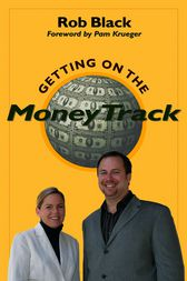 Getting on the MoneyTrack by Rob Black