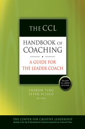 The CCL Handbook of Coaching by Sharon Ting