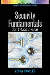 Security Fundamentals for E-Commerce by Vesna Hassler