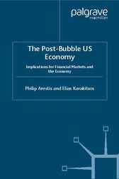The Post-Bubble US Economy by Philip Arestis