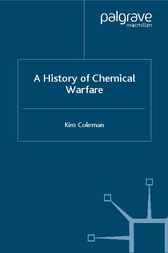 A History of Chemical Warfare by Kim Coleman