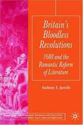 Britain's Bloodless Revolutions by Anthony Jarrells