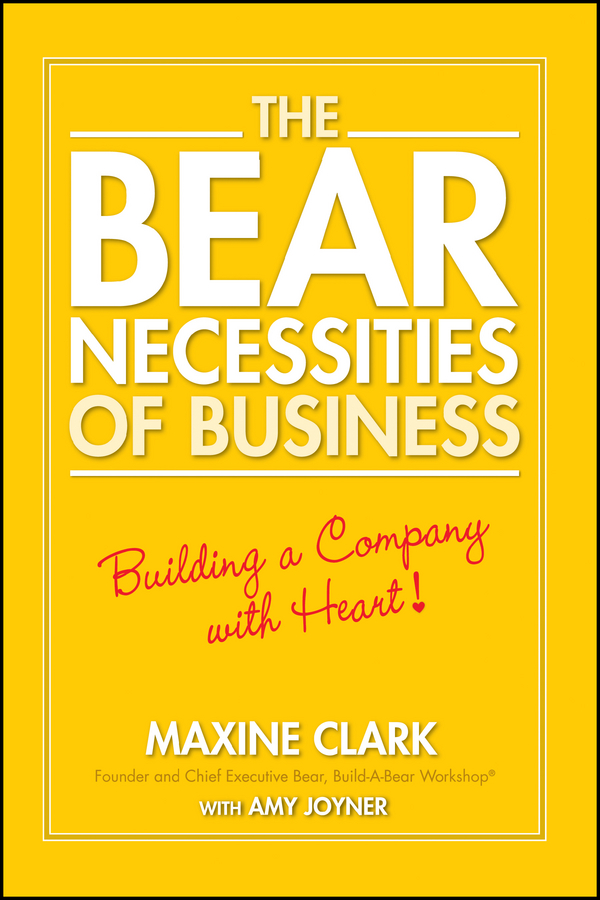 Download Ebook The Bear Necessities of Business by Maxine Clark Pdf
