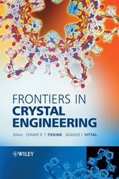 Frontiers in Crystal Engineering by Edward R. T. Tiekink