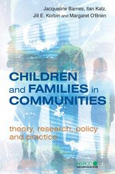 Children and Families in Communities by Jacqueline Barnes