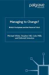 Managing to Change? by Michael White