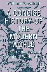 A Concise History of the Modern World by William Woodruff