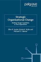 Strategic Organizational Change by Ellen Auster