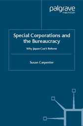 Special Corporations and the Bureaucracy by Susan Carpenter
