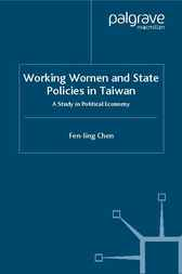 Working Women and State Policies in Taiwan by Fen-ling Chen