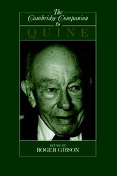 The Cambridge Companion to Quine by Jr Gibson