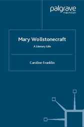 Mary Wollstonecraft by Caroline Franklin