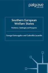 Southern European Welfare States by George S. Katrougalos