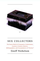 Sex Collectors by Geoff Nicholson