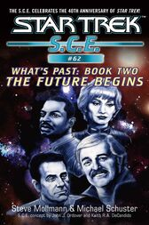 Star Trek: Future Begins by Michael Schuster