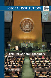 The UN General Assembly by M.J. Peterson