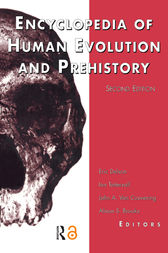 Encyclopedia of Human Evolution and Prehistory by Eric Delson
