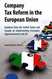Company Tax Reform in the European Union by Joann Martens-Weiner