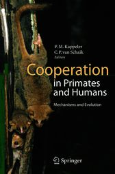 Cooperation in Primates and Humans by Peter Kappeler