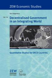 Decentralised Government in an Integrating World by Dan Stegarescu