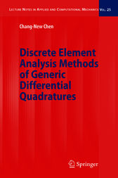 Discrete Element Analysis Methods of Generic Differential Quadratures by Chang-New Chen