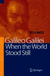 Galileo Galilei - When the World Stood Still by J. Anderson