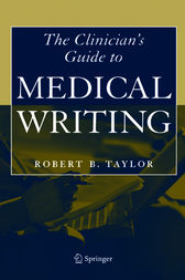 Clinician's Guide to Medical Writing by Robert B. Taylor