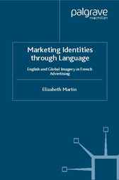 Marketing Identities Through Language by Elizabeth Martin