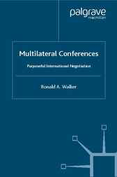 Multilateral Conferences by Ronald Alfred Walker