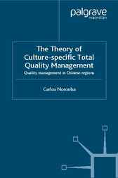 The Theory of Culture-Specific Total Quality Management by Carlos Noronha