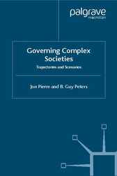 Governing Complex Societies by Jon Pierre