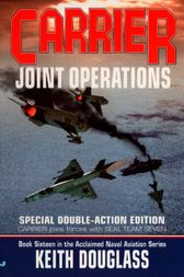 Carrier 16: Joint Operations by Keith Douglass