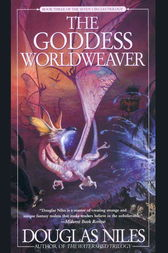 The Goddess Worldweaver by Douglas Niles