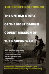 The Secrets of Inchon by Eugene Franklin Clark