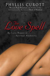 The Love Spell by Phyllis Curott