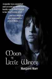 Moon of Little Winter by Margaret Marr