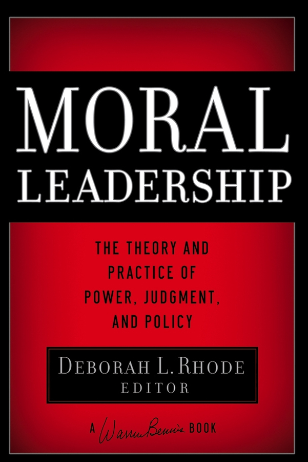 Download Ebook Moral Leadership by Deborah L. Rhode Pdf