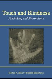Touch and Blindness by Morton A. Heller