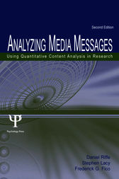 Analyzing Media Messages by Daniel Riff