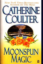 Moonspun Magic by Catherine Coulter