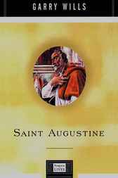 Saint Augustine by Garry Wills