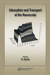 Adsorption and Transport at the Nanoscale by Nick Quirke